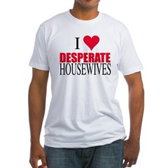 I Love Desperate Housewives Fitted T-Shirt