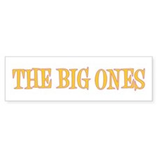 Happy Big Ones Bumper Sticker