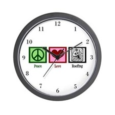 Peace Love Roofing Wall Clock