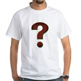 Question Mark? Shirt