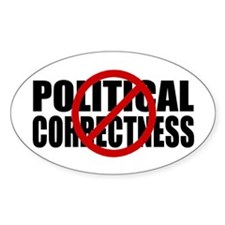 No Political Correctness Decal