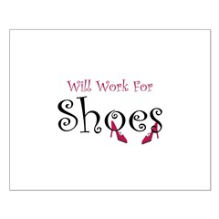 Will work for shoes Small Poster