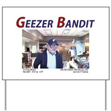 Geezer Bandit Yard Sign