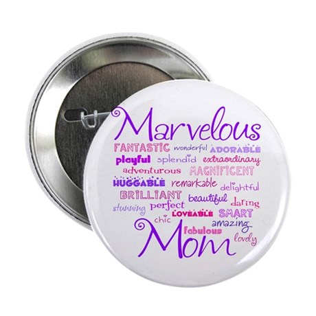 Marvelous Mom (Mother) Button