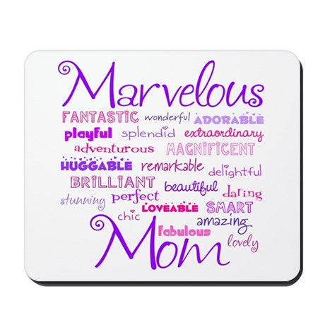 Marvelous Mom (Mother) Mousepad