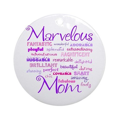 Marvelous Mom (Mother) Ornament (Round)