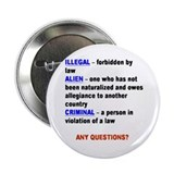 "Illegal alien 2.25"" Button"