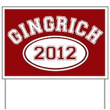Gingrich 2012 Yard Sign