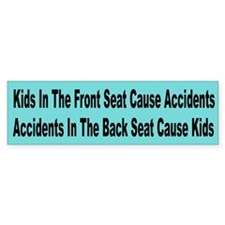 Kids in the Front Seat Bumper Bumper Sticker