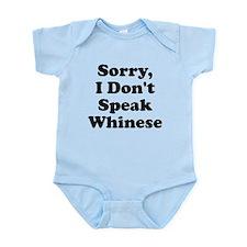 Sorry I Don't Speak Whinese S Infant Bodysuit