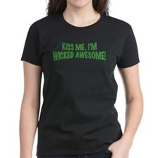 Kiss Me I'm Wicked Awesome Tee