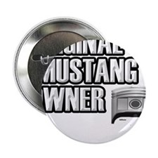 "Mustang Owner 2.25"" Button"