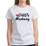 Dads Mustang Women's T-Shirt