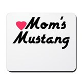 Love Moms Mustang Mousepad