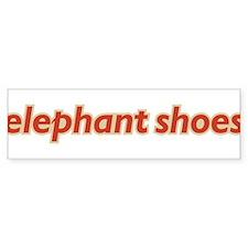 Elephant Shoes Bumper Bumper Sticker