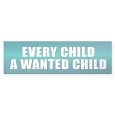 EVERY CHILD Bumper Bumper Sticker