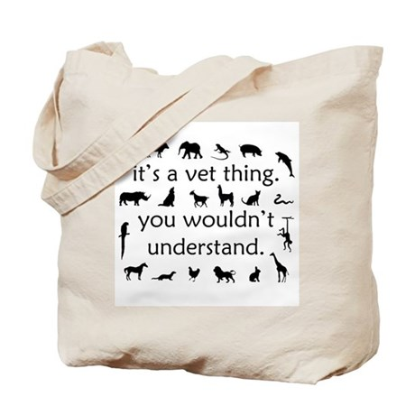 It's A Vet Thing Tote Bag
