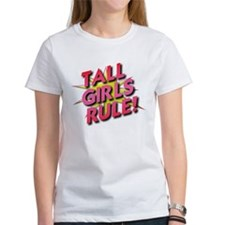 Tall Girls Rule! Tee