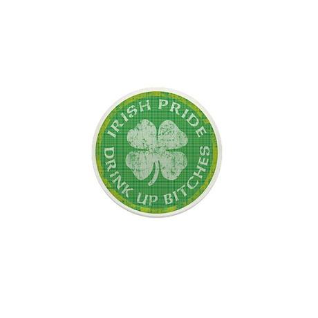 Irish Pride Drink Up Bitches Mini Button