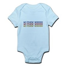 NO FCUKIN' WORRIES Infant Bodysuit
