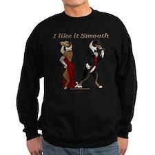 Like it Smooth Sweatshirt