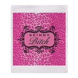 Pink Skinny Bitch Throw Blanket