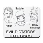 Evil Dictators Hate Disco Mousepad
