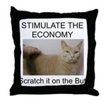 Scratch the economy on the bu Throw Pillow