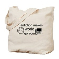 """Fanfiction Makes the World Go 'Round"" T"