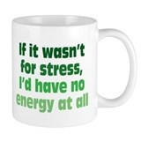 Stress and Energy Mug