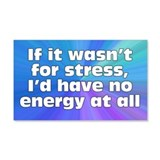 Stress and Energy Wall Decal