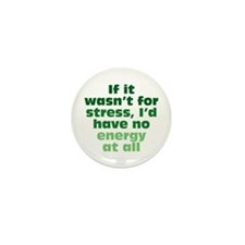 Stress and Energy Mini Button (100 pack)