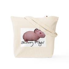 Skinny Pig Tote Bag