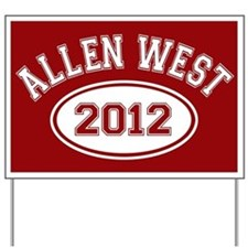 Allen West 2012 Yard Sign
