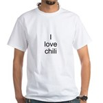 I love chili White T-Shirt