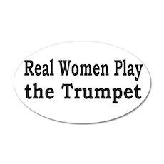 Real Women Play Trumpet 22x14 Oval Wall Peel
