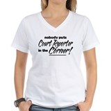 Court Reporter Nobody Corner Shirt