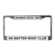 No Matter What - 1989 License Plate Frame