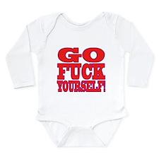 Go F Yourself Long Sleeve Infant Bodysuit