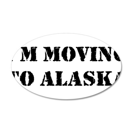 Moving to Alaska 22x14 Oval Wall Peel