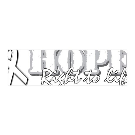 Hope - Right to Life 42x14 Wall Peel