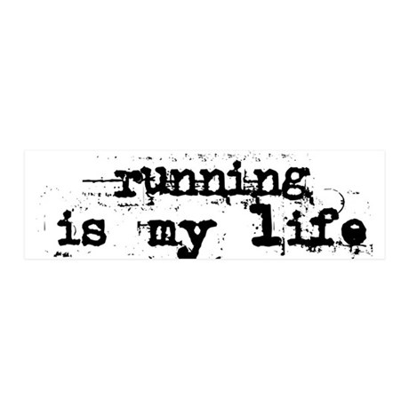 Running is my life 42x14 Wall Peel