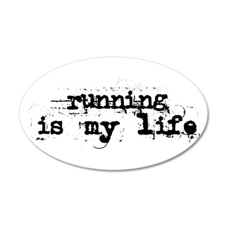 Running is my life 38.5 x 24.5 Oval Wall Peel