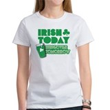 Irish Today Hungover Tomorrow Tee