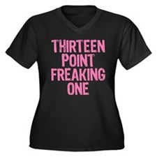 thirteen point freaking one - Women's Plus Size V-