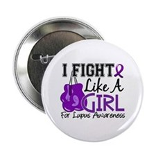 "Fight Like A Girl Lupus 2.25"" Button"