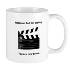 Film Making Broke Small Mug