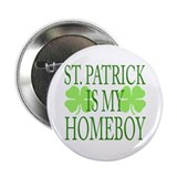 "St. Patrick - Homeboy 2.25"" Button"