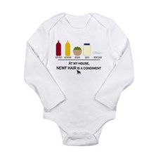 Newf Hair is a Condiment Long Sleeve Infant Bodysu