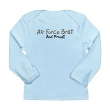 Proud Air Force Brat Long Sleeve Infant T-Shirt